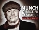 Munch og Broderskabet - Kim Larsen kopiband